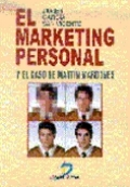El marketing personal y el caso de Martin Mardones
