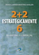 2 + 2 estratégicamente 6: marketing y comercial